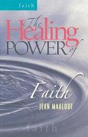 The Healing Power of Faith