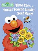 Elmo Can    Taste  Touch  Smell  See  Hear   Sesame Street