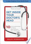 Get Inside Your Doctor's Head