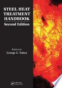 Steel Heat Treatment Handbook   2 Volume Set