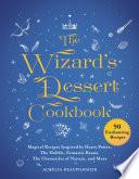 The Wizard s Dessert Cookbook