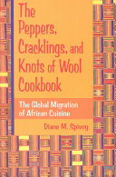 The Peppers  Cracklings  and Knots of Wool Cookbook