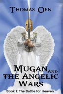 Mugan and the Angelic Wars