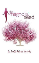 The Magnolia Seed Book