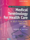 An Introduction to Medical Terminology for Health Care