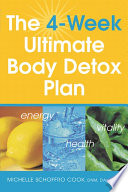 The 4 Week Ultimate Body Detox Plan