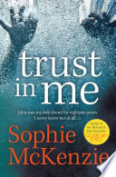 """Trust in Me"" by Sophie McKenzie"
