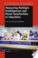 Measuring Multiple Intelligences and Moral Sensitivities in Education