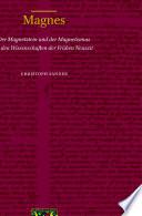 Magnes: Der Magnetstein und der Magnetismus in den Wissenschaften der Frühen Neuzeit