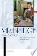 """""""Mr. Bridge: A Novel"""" by Evan S. Connell"""