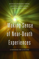 Making Sense of Near death Experiences