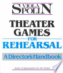 Theater Games for Rehearsal
