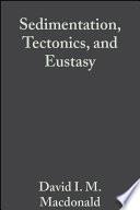 Sedimentation, Tectonics and Eustasy