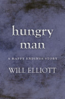 Hungry Man - A Happy Endings Story