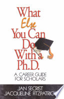 What Else You Can Do With A Ph D  Book PDF