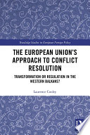 The European Union S Approach To Conflict Resolution