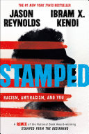 Stamped: Racism, Antiracism, and You Jason Reynolds, Ibram X. Kendi Cover
