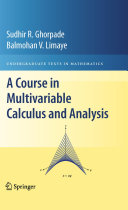 A Course in Multivariable Calculus and Analysis