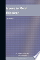 Issues in Metal Research  2011 Edition