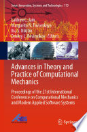 Advances in Theory and Practice of Computational Mechanics