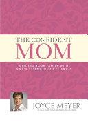 The Confident Mom