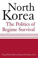 North Korea: The Politics of Regime Survival Pdf/ePub eBook
