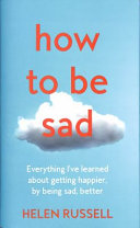 How to Be Sad Book