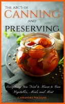 The ABC S of Canning and Preserving