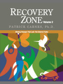 Recovery Zone  Achieving balance in your life   the external tasks Book