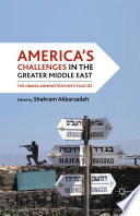 America s Challenges in the Greater Middle East Book PDF