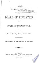 Annual Report Of The Board Of Education Of The State Of Connecticut Presented To The General Assembly