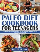 Paleo Diet Cookbook for Teenager