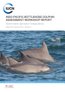 Indo Pacific Bottlenose Dolphin Assessment Workshop Report