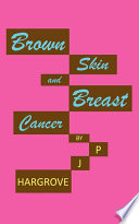 Brown Skin and Breast Cancer