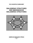 Pdf Bilagebraic Structures and Smarandache Bialgebraic Structures
