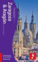 Zaragoza & Aragón Footprint Focus Guide
