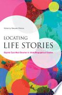 Locating Life Stories Book PDF
