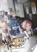 Mushoku Tensei  Jobless Reincarnation  Light Novel  Vol  11