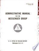 Administrative Manual for the Messenger Group Book