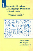 Linguistic Structure and Language Dynamics in South Asia