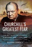 Churchill's Greatest Fear