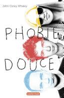 Phobie douce ebook