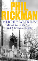 Merrily Watkins collection 1  Midwinter of Spirit and Crown of Lights
