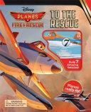 Disney Planes: Fire & Rescue: To the Rescue