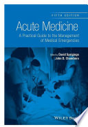 Cover image of Acute medicine : a practical guide to the management of medical emergencies