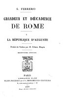 Grandeur et décadence de Rome ...: La republique d'Auguste. 9. ed