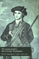 The Young People s Life of George Washington