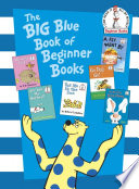 The Big Blue Book of Beginner Books