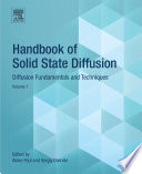 Handbook of Solid State Diffusion: Volume 1
