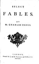 Select Fables. By Mr. Charles Denis